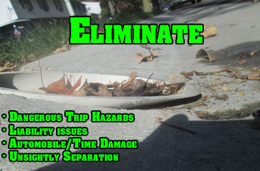 Eliminate Trip Hazards and Curb Drain Issues!